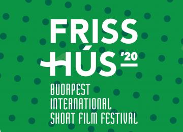 Friss Hús Budapest International Short Film Festival Postponed